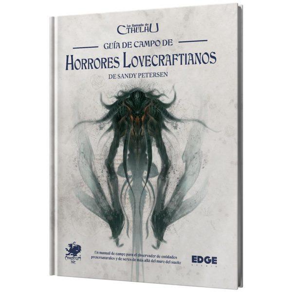 Guía de campo de horrores lovecraftianos – La llamada de Cthulhu (JDR)